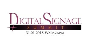 ŚWIAT CYFROWEJ REKLAMY- DIGITAL SIGNAGE SUMMIT– 31 STYCZNIA 2018