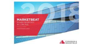 Międzynarodowa firma doradcza Cushman & Wakefield podsumowuje rynek biurowy w Lublinie na koniec 2018 roku